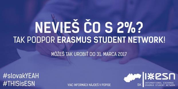 Nevieš, čo s 2% z dane? Tak podpor Erasmus Student Network! Budeme ti veľmi vďační.